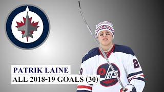 Patrik Laine (#29) All 30 Goals of the 2018-19 NHL Season