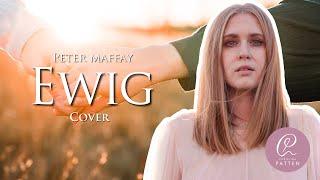 Ewig  - Peter Maffay (Cover) - Christina Patten (live)
