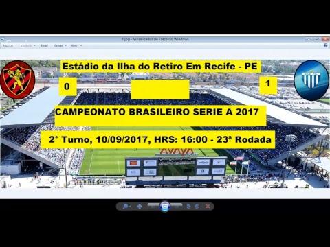 CAMPEONATO BRASILEIRO SERIE A 2017 SPORT DE RECIFE-PE 0 X 1 AVAÍ-SC - AO VIVO