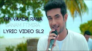 "Yeh vaada raha sanam ft mira lyric video sl2 lyrics: a beautiful song from 1982 hindi movie ""yeh raha"" is resung by feat. wit..."