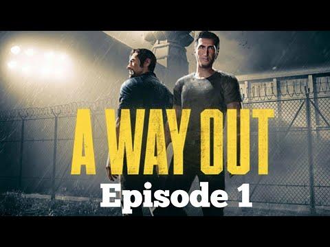 A Way Out: Episode 1 - BREAKIN DA LAW