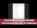 Cara hapus video sampah di youtube hapus history trending mp3