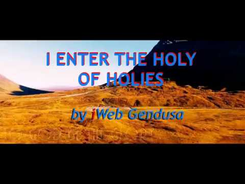 I Enter The Holy Of Holies Karaoke by Gendusa