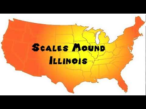 How to Say or Pronounce USA Cities — Scales Mound, Illinois