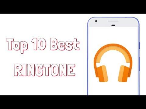 Top 10 Best Ringtones