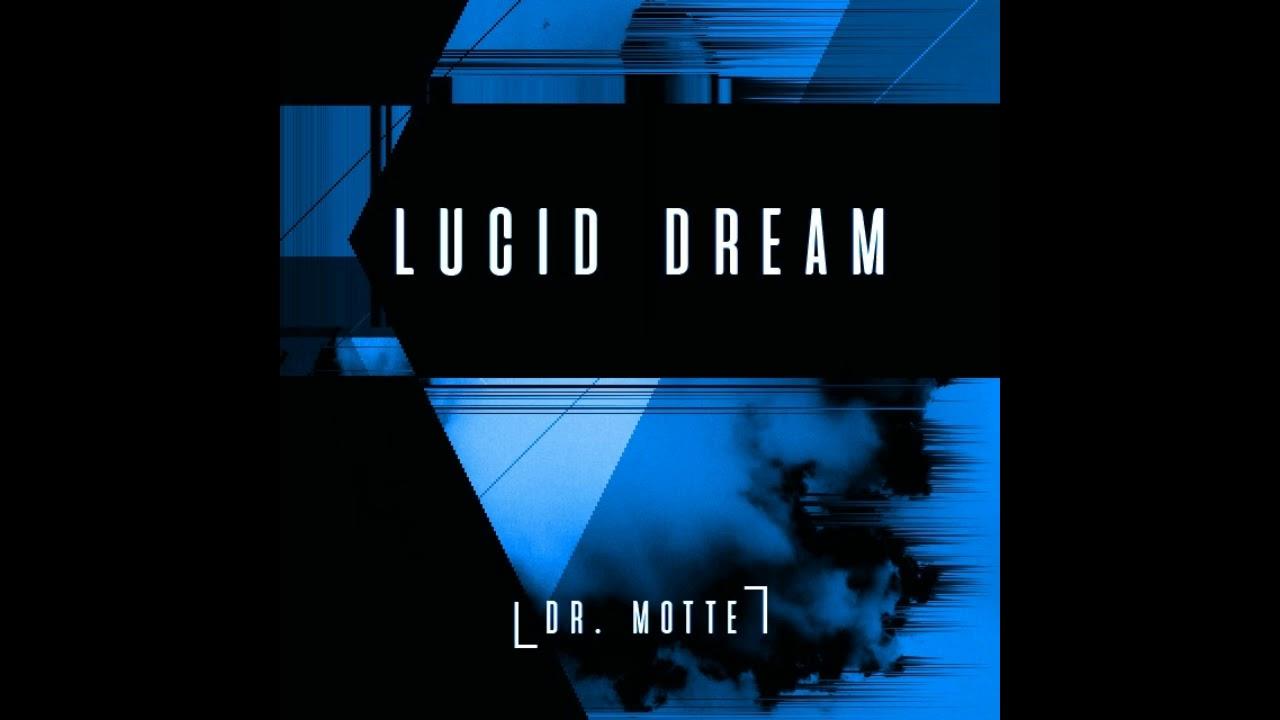 Dr. Motte - Lucid Dream (Unreleased)