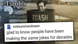r/Tumblr | HE'S TRASH
