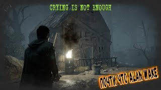 Crying is not Enough - Греческий Alan Wake (Аланус Вэйкидис)