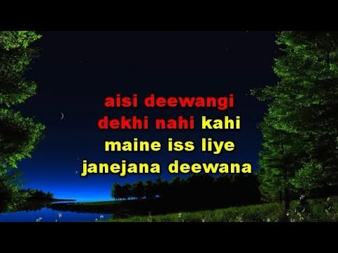 Aisi Deewangi Dekhi Nahi Kahin Karaoke With Female Vocal