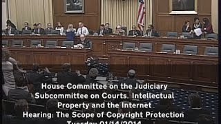 House Judiciary Committee: Scope of Copyright hearing - Jan 14 2014