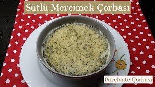 Sütlü Mercimek Çorbası Tarifi - Naciye Kesici - Yemek Tarifleri