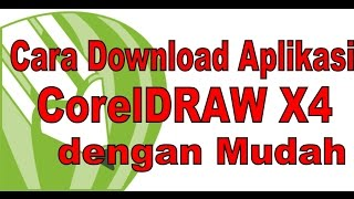 Trik Jitu Cara Download Aplikasi CorelDRAW X4