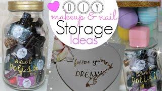 Diy Makeup And Nail Storage Ideas!