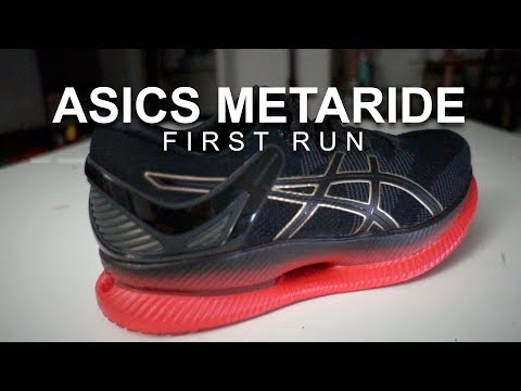 Asics Metaride - First Run