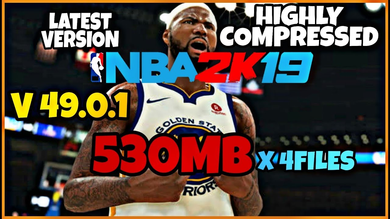 [530MB] LATEST VERSION NBA 2K19 FOR ANDROID IN HIGHLY COMPRESSED LINK