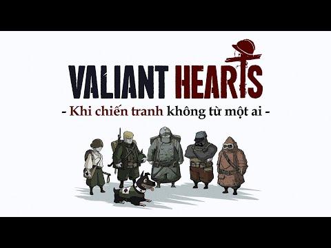 VALIANT HEARTS | Những Trái Tim Quả Cảm