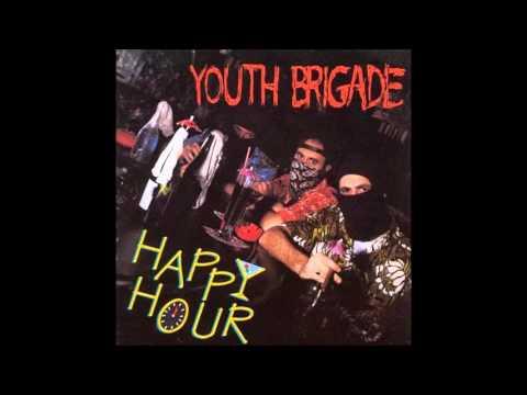 Youth Brigade - Happy Hour [Full Album]