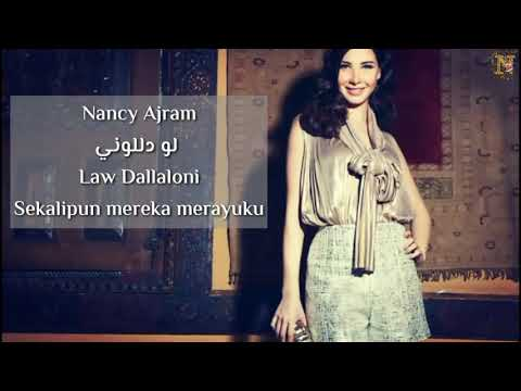 Nancy Ajram - Law Dallalouni (album ya tab tab) translate bahasa Indonesia