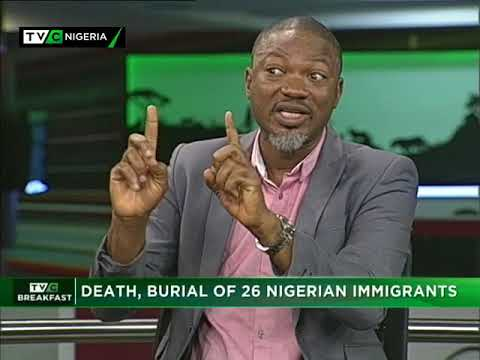 TVC Breakfast Nov. 24th | Death, burial of 26 Nigerian migrants