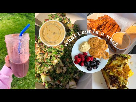 what I eat in a week! (easy + healthy)