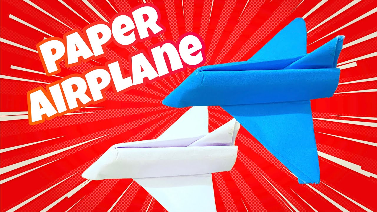 How to make a paper Airplane,Paper Airplane - Origami