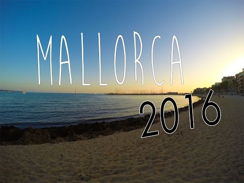 Summer Holiday in Mallorca │ 2016