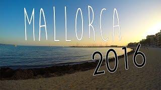 Summer Holiday in Mallorca │ 2016