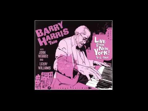 Woody 'N' You - Barry Harris Trio