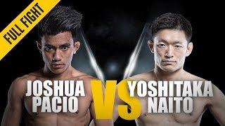 ONE: Full Fight | Joshua Pacio vs. Yoshitaka Naito | Crowning Of A New Champion | September 2018