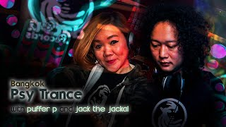 Download Bangkok Psy Trance with Puffer P and Jack the Jackal