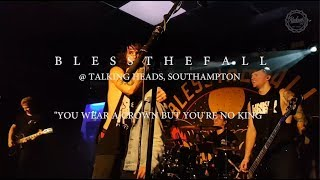 Blessthefall - You wear a crown but you're no king live in Southampton, 2017