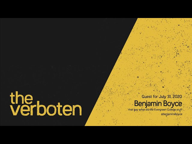 The Verboten - Episode 8 - Benjamin Boyce