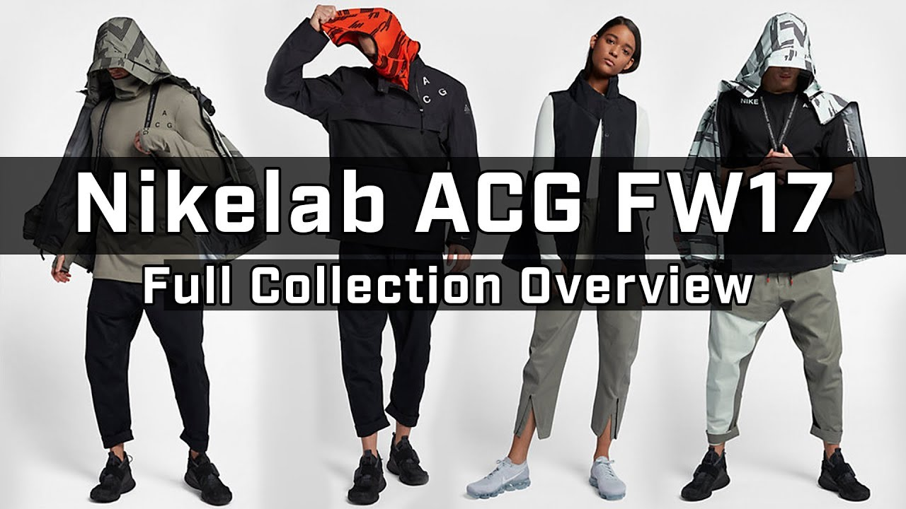 03471c0850f Initial Impressions of EVERY PIECE of the Nike ACG FW17 Collection ...