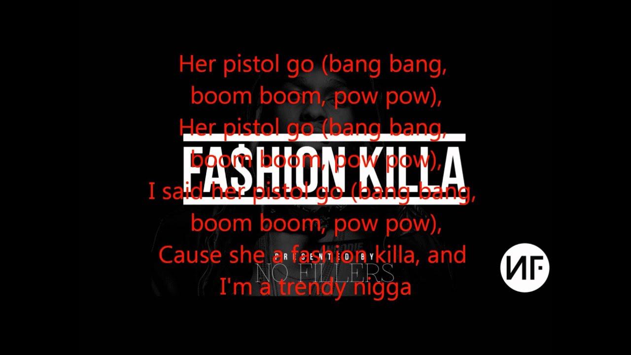 Fashion killa video youtube 40