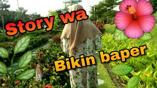 Download Video Story wa bikin baper MP3 3GP MP4
