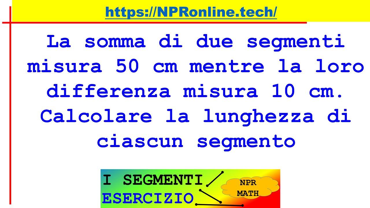 Somma e differenza di due segmenti - Esercizio - I segmenti