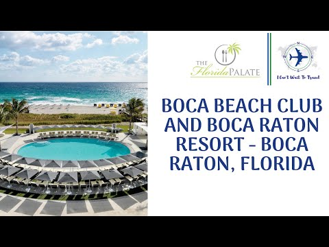 Boca Beach Club and Boca Raton Resort - Boca Raton, Florida