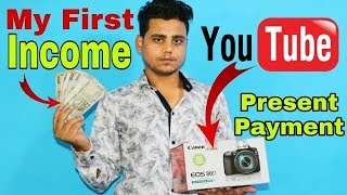 My First Payment From Youtube Earning || My DSLR || Technical Raghav