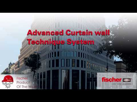 fischer Advanced Curtain wall Technique System