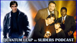 The Quantum Leap vs Sliders Podcast