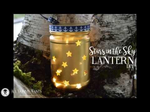 DIY: Stars in the Sky Lantern (EASY)