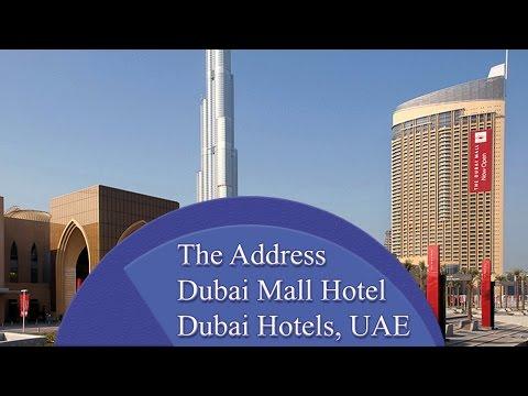 The Address, Dubai Mall Hotel - Dubai Hotels, UAE