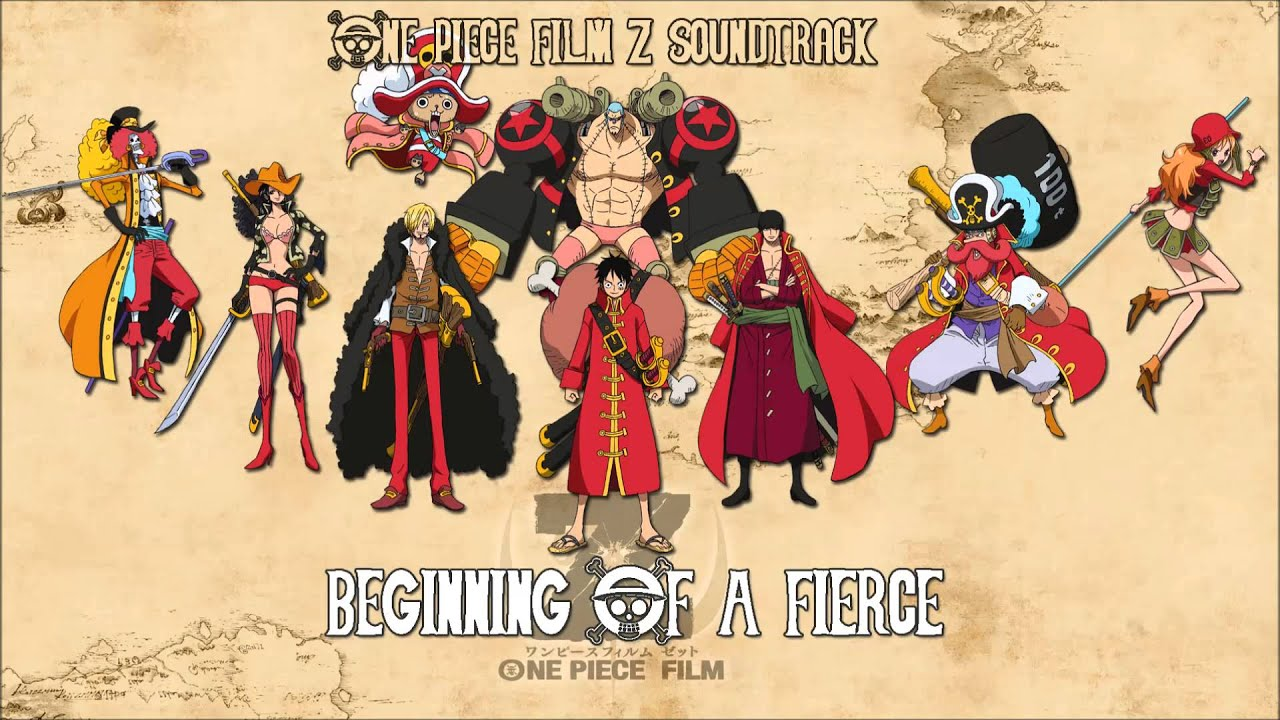 One Piece Film Z Soundtrack Beginning Of A Fierce Youtube