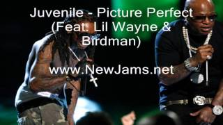 Juvenile - Picture Perfect (Feat. Lil Wayne & Birdman) New Song 2012