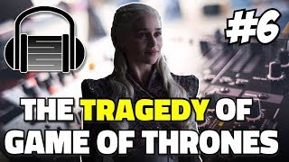 Game Of Thrones Season 8 Episode 6 And Beyond!