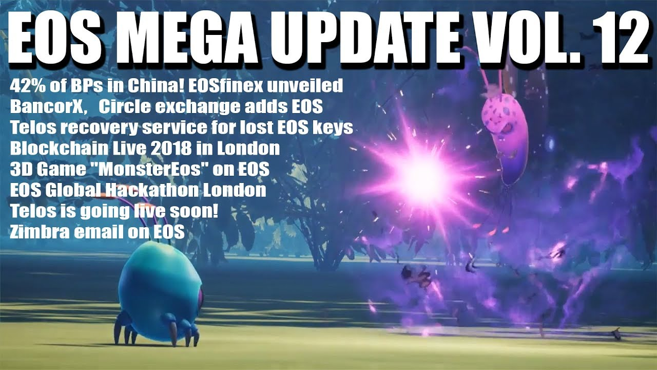 EOS Mega Update Vol 12: 42% of BPs are in China! EOSfinex unveiled, Telos live soon, MonsterEOS game