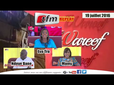 Wareef avec Eva Tra - Théme: Retrait des enfants de la rue du Mardi 19 juillet 2016 - TFM