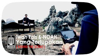 Video Iwan Fals & NOAH - Yang Terlupakan  (Behind The Scene) download MP3, 3GP, MP4, WEBM, AVI, FLV Mei 2018