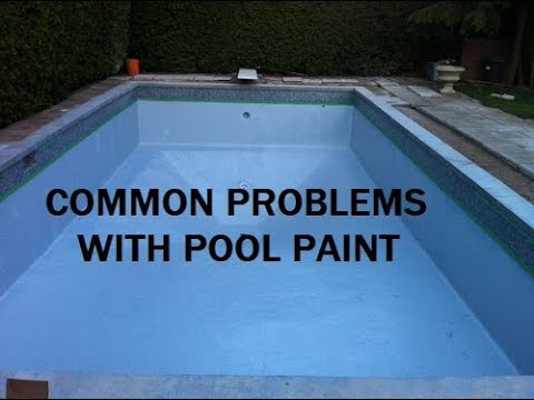 Common problems with pool paint