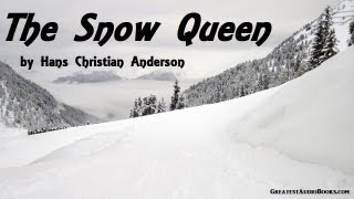 THE SNOW QUEEN by Hans Christian Anderson - FULL AudioBook - Fairy Tale